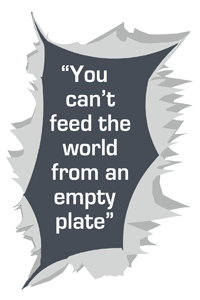 You can't feed the world from an empty plate
